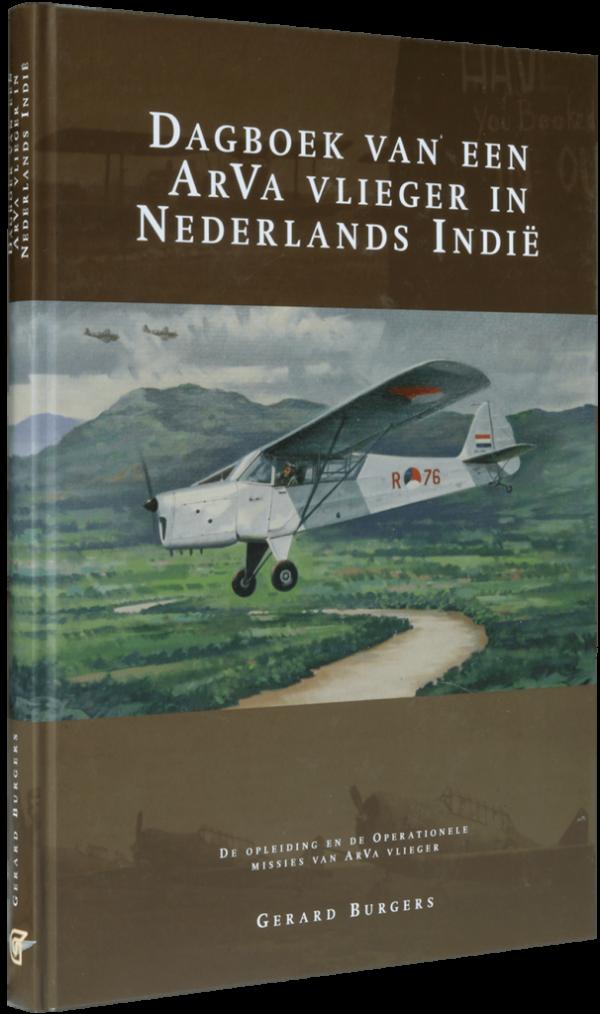 Dagboek van een ArVA vlieger in Nederlands Indië - Gerard Burgers