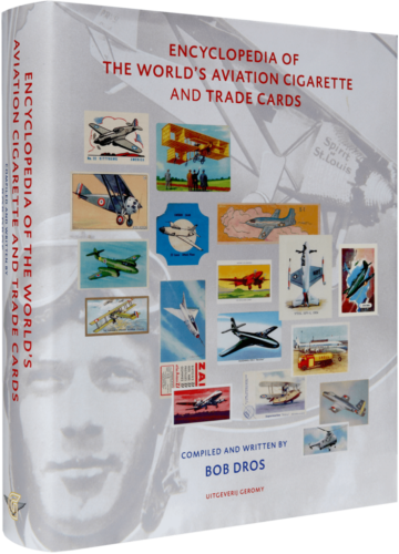 Encyclopedia of the world's aviation cigarette and trade cards - Bob Dros