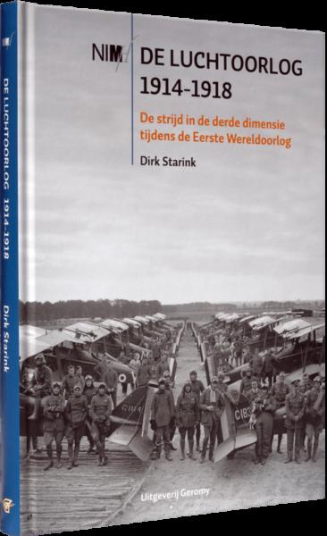 De luchtoorlog 1914-1918 - Dirk Starink